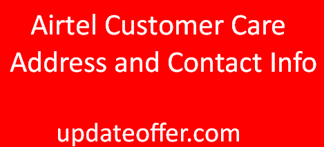 Airtel Customer Care Address and Contact Info