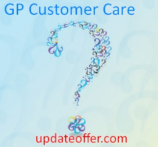 GP Customers Care Center and Hotline